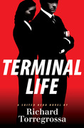 Terminal Life: A Suited Hero Novel