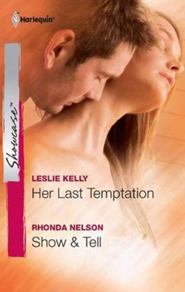 Her Last Temptation & Show & Tell: Her Last Temptation\Show & Tell