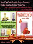 Best Paleo Smoothie Recipes: Delicious & Healthy Smoothies for Easy Weight Loss (Paleo Primal, Low Fat Ingredients & Gluten- Free Approved Paleo Di