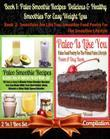 Paleo Smoothie Recipes: Delicious & Healthy Smoothies for Easy Weight Loss (Best Paleo Smoothies) + Paleo Is Like You: Paleo Food Poetry for T