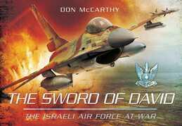 The Sword of David: The Israeli Air Force at War