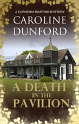 A Death in the Pavilion: A Euphemia Martins Mystery