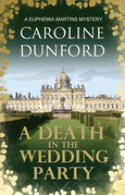 A Death In The Wedding Party: A Euphemia Martins Mystery