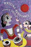 Writing Resistance: The Rhetorical Imagination of Hindi Dalit Literature