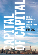 Capital of Capital: Money, Banking, and Power in New York City