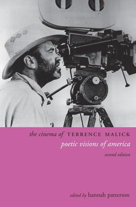The Cinema of Terrence Malick: Poetic Visions of America, Second Edition
