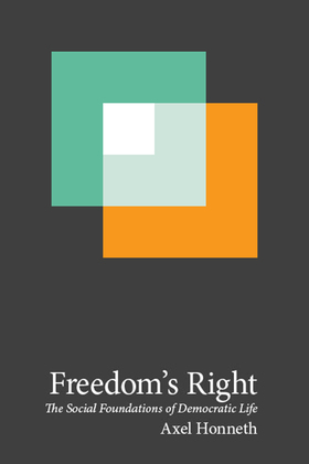 Freedom's Right: The Social Foundations of Democratic Life