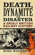 Death: A Grisly British Railway History
