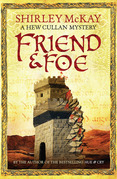 Friend & Foe: A Hew Cullen Mystery: Book 4