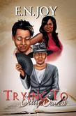 Trying to Stay Saved (New Day Divas Series Book Four)