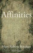 Affinities and Other Stories: And Other Stories