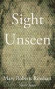 Sight Unseen