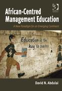 African-Centred Management Education: A New Paradigm for an Emerging Continent