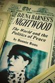 Djuna Barnes's Nightwood: <i>The World</i> and the Politics of Peace