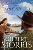 Raina's Choice: Western Justice - book 3