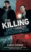 The Killing: Uncommon Denominator