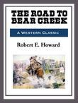 The Road to Bear Creek
