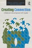 Creating Connection in Couples Therapy: A Relational-Cultural Approach with Couples