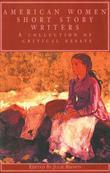 American Women Short Story Writers: A Collection of Critical Essays