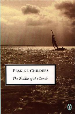 The Riddle of the Sands: A Record of Secret Service A Penguin Enriched eBook Classic