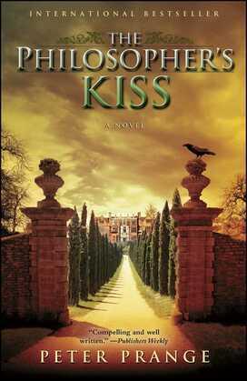 The Philosopher's Kiss: A Novel