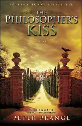 The Philosopher's Kiss: A Novel