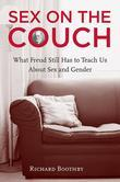 Sex on the Couch: What Freud Still Has to Teach Us about Sex and Gender