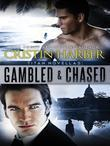Gambled and Chased: Titan Novellas