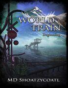 World Train: Beginning