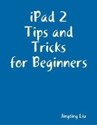 iPad 2 Tips and Tricks for Beginners
