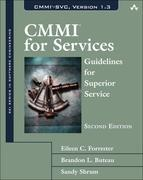 CMMI=C2=AE for Services: Guidelines for Superior Service, 2/e