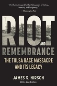 Riot and Remembrance: The Tulsa Race War and Its Legacy