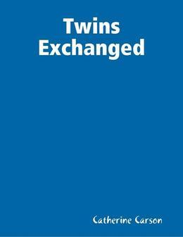 Twins Exchanged