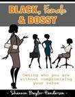 Black, Female & Bossy
