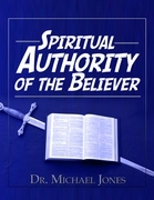 Spiritual Authority of the Believer Manual