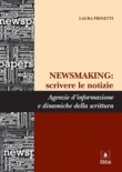 NEWSMAKING: scrivere le notizie
