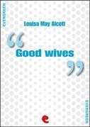 Louisa May Alcott - Good Wives