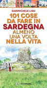 101 cose da fare in Sardegna almeno una volta nella vita