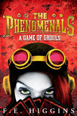 THE PHENOMENALS: A GAME OF GHOULS
