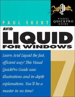 Avid Liquid 7 for Windows: Visual QuickPro Guide