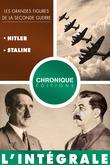 L'Intégrale des grandes figures de la seconde guerre — Volume 1 : Hitler et Staline