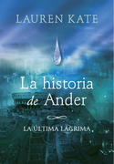 La historia de Ander: La última lágrima