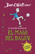 La increíble historia de... El mago del balón