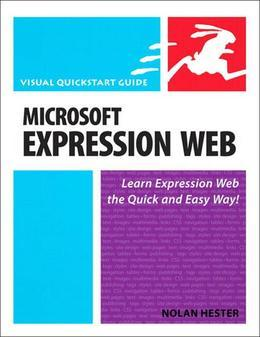 Microsoft Expression Web : Visual QuickStart Guide