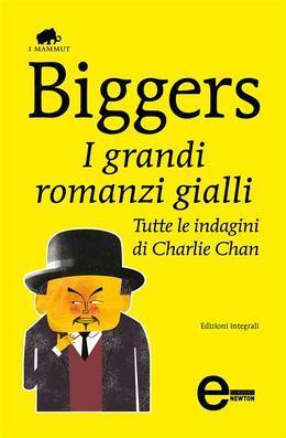I grandi romanzi gialli. Tutte le indagini di Charlie Chan