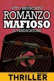 Romanzo mafioso. Il vendicatore