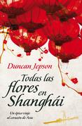 Todas las flores de ShanghAi