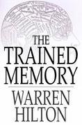 The Trained Memory