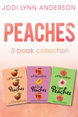 Jodi Lynn Anderson - Peaches Complete Collection