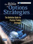 Bible of Options Strategies, The: The Definitive Guide for Practical Trading Strategies